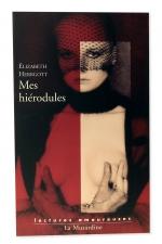 Mes hiérodules : Etranges confidences sexuelles d'une intellectuelle.